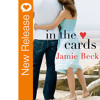New Book Release - In The Cards By Jamie Beck