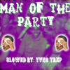 I LOVE MAKONNEN - Man Of The Party (slowed By YVNG TRXP)