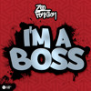 ZooFunktion - I'm A Boss (Bounce Edit)