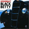 Spiderbait - Black Betty (Wubble Bounce Betty Bootleg)