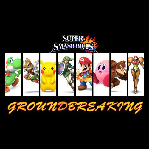 Super Smash Bros. Song – Groundbreaking