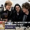 "Pre-Promo ""25 Minutes: The Untold Story of Michael Learns To Rock"""
