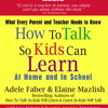 HOW TO TALK SO KIDS CAN LEARN Audiobook Excerpt