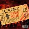 CRUIZZEN - Free Ride - Lipstick On My Pillow