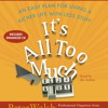 IT'S ALL TOO MUCH Audiobook Excerpt
