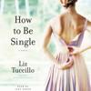 HOW TO BE SINGLE Audiobook Excerpt
