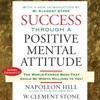 SUCCESS THROUGH A POSITIVE MENTAL ATTITUDE Audiobook Excerpt