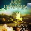 DAYS OF GOLD Audiobook Excerpt