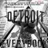 Detroit -vs- Everybody ft. Big Herk x Seven the General x Gov x Malik x Awesome Dre x Will Louchi