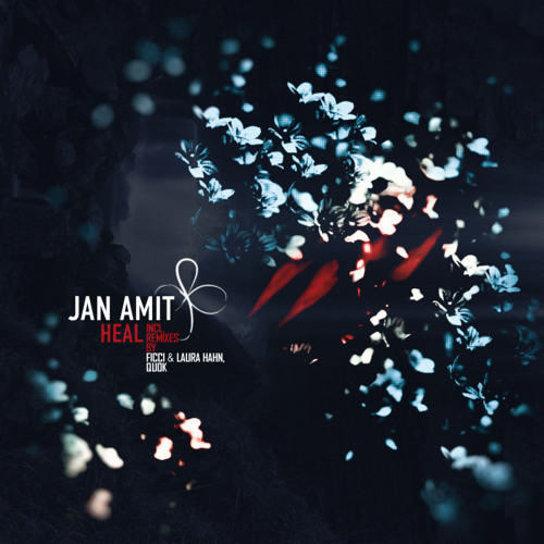 Jan Amit - Heal (Quok Remix) [Clip]