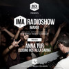 IMA Radioshow 004 - ANNA TUR @Hostal La Savina- Closing party