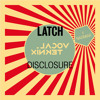 Disclosure - Latch (Nadmiar & VocalTeknix Remix)