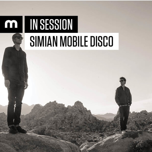 In Session: Simian Mobile Disco
