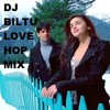 ISHQ WALA LOVE... ( LOVE HOP MIX) DJ BURN