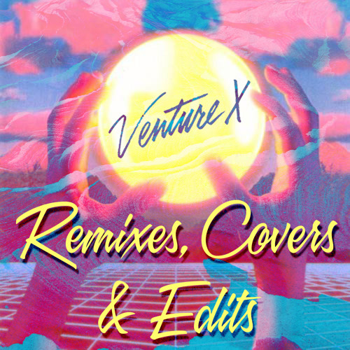 Remixes, Covers, and Edits