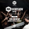 IMA Radioshow 004 - TONI MORENO @Hostal La Savina- Closing party