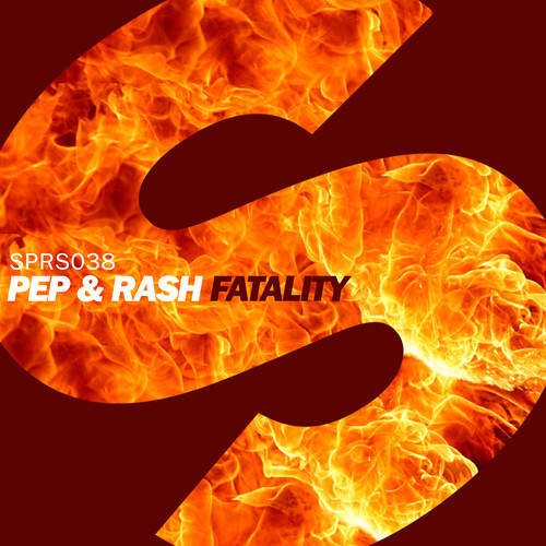 Pep & Rash - Fatality (Supported by Oliver Heldens)