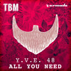Y.V.E. 48 - All You Need (Night Mix)[OUT NOW!]