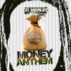 Download Money Anthem Mp3