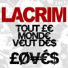LACRIM - Tout Le Monde Veut Des Loves (Remix Deep House Deejay RoRo)