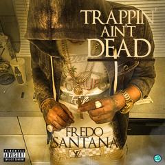 Fredo Santana - Third Floor [Explicit] Ft. Pee Wee Longway - Trappin' Ain't Dead