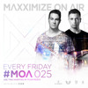 Maxximize On Air - Mixed by Blasterjaxx - Episode #025