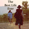The Best Life Ever (COVER)