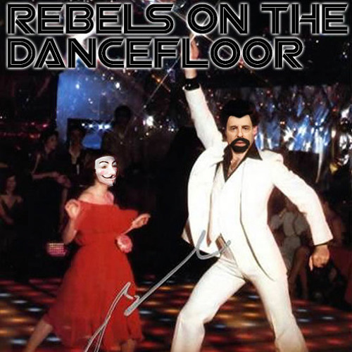 Rebels on the Dancefloor (guerilla radio mix)