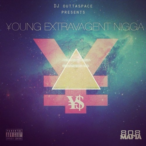 Sizzle - Started Produced By DY 808 Mafia [Young Extravagent Nigga Mixtape]