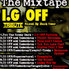 Unda'Real Radio Show The Mixtapes - I.G OFF TRIBUTE - Mixed By Buck Oner
