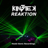 KIN3TEK - REAKT!ON (Original Mix) Preview