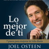 LO MEJOR DE TI (BECOME A BETTER YOU) SPANISH EDITION Audiobook Excerpt