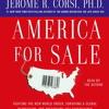 AMERICA FOR SALE Audiobook Excerpt