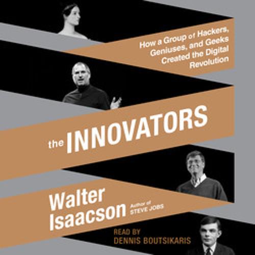 THE INNOVATORS Audiobook Excerpt