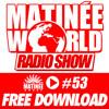 Matinée World Podcast 14-11-2014 Playing Matinée...Land Of Dreams (Luis Mendez Remix)