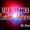 Mia Martina - Latin Moon (Dj Demo Remix)