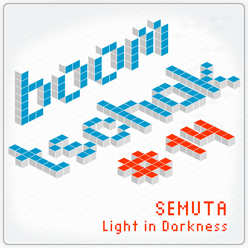 Semuta - Light in Darkness [Boom Tschak #14]