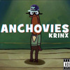 ANCHOVIES [Spongebob Trap] - KRINX