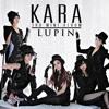 KARA - LUPIN(루팡)COVER