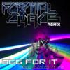 Iggy Azalea - Beg For It (feat MØ) [Formal Chaos Remix] FREE DOWNLOAD