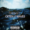 Swavey - Often // Waves [The Weeknd & Mr. Probz Mashup]