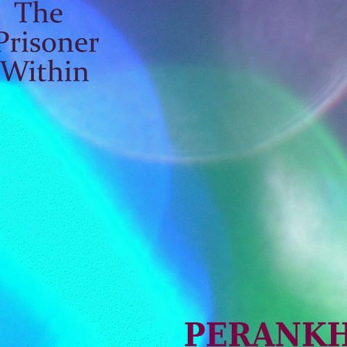 THE PRISONER WITHIN
