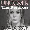 Zara Larsson - Uncover | Jarleen & Serbos Bootleg (makkinho Edit)