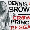 6 - Reggae Lover Podcast - Dennis Brown Lovers Rock