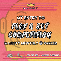 """MeanWhile Majesty Monthly @ Parker """"Play A Set"""" Entry"""