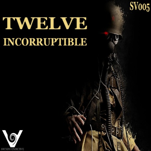 Twelve-Incorruptible