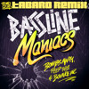 Bassline Maniacs (TABARO Remix)FREE DOWNLOAD!