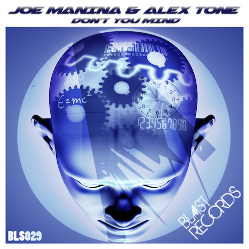 Joe Manina & Alex Tone - Don't You Mind (Out 10 dec 2k14)