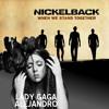 Lady Gaga vs. Nickelback - Alejandro vs. When We Stand Together (Instrumental Mashup)