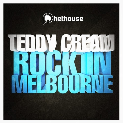 Teddy Cream - Rock in Melbourne